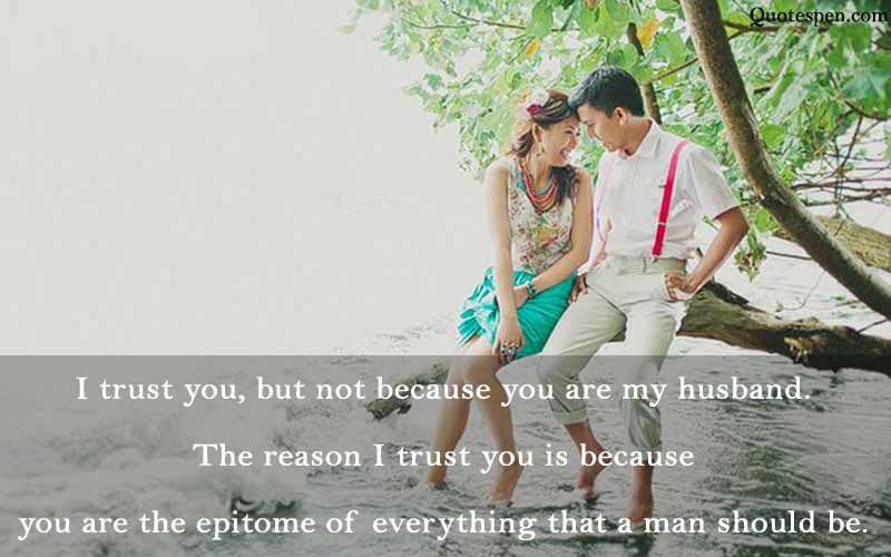 i trust you - husband love quote