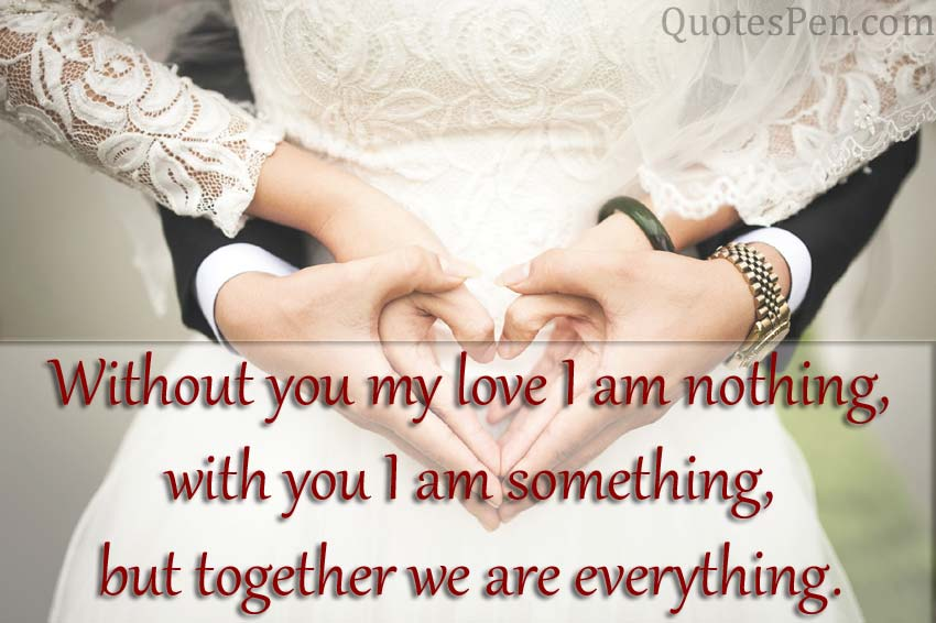 You are everting for me