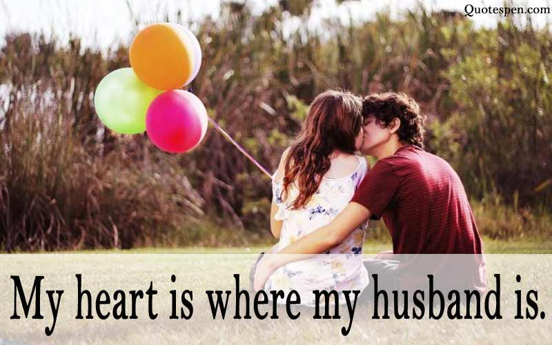 my heart is where my husband is