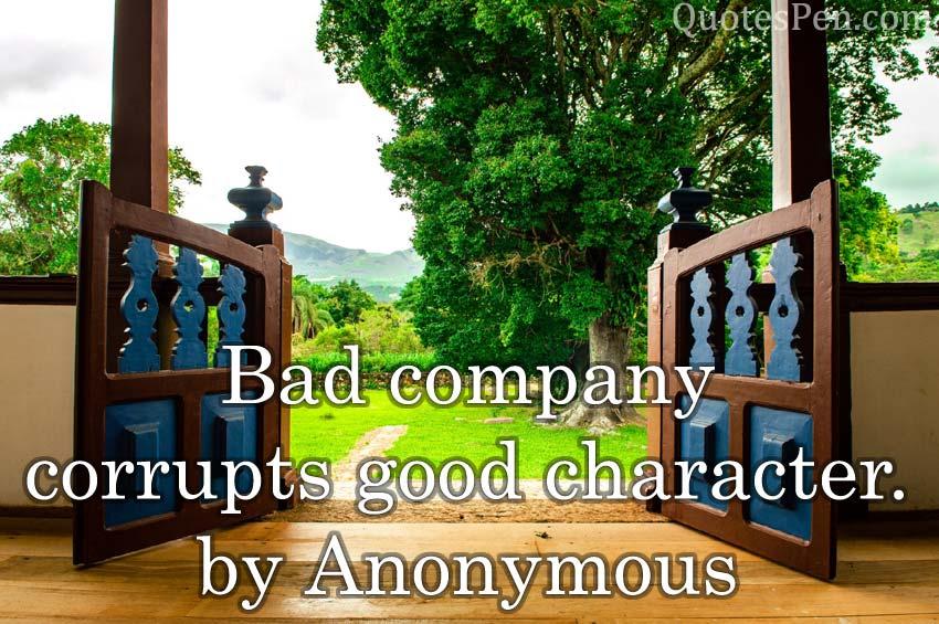 bad-company-corrupts-good
