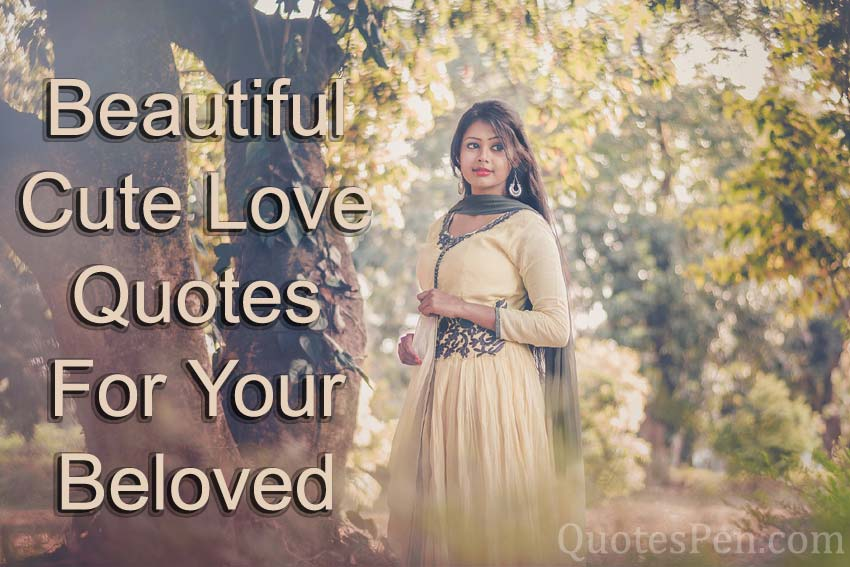 beautiful cute love quotes for your beloved