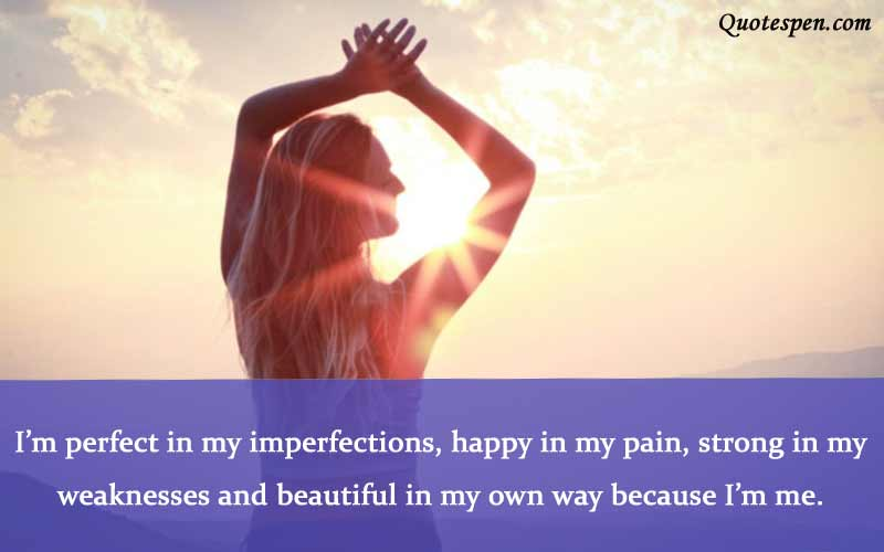 i am perfect - i love my self quote