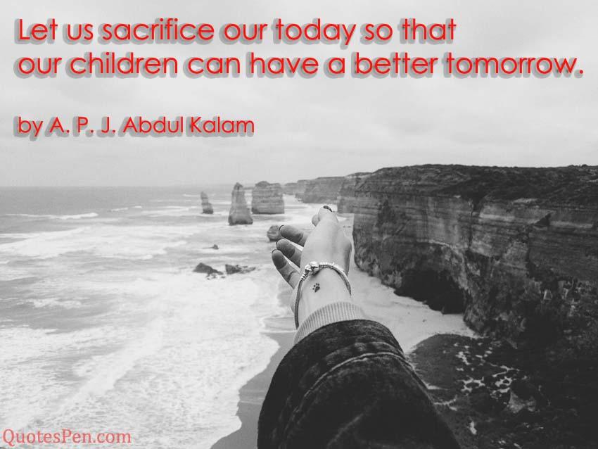 let-us-sacrifice-our-today