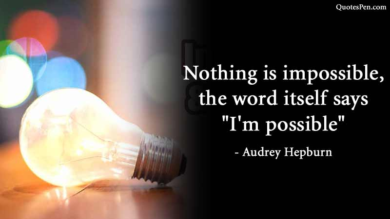mothing is impossible-motivation-saying