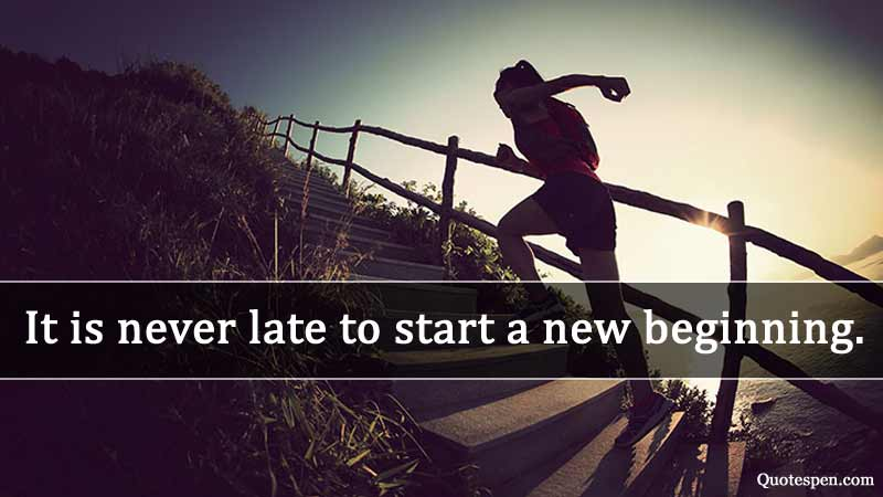 start-a-new-beginning-inspirational quotes life