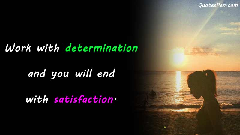 work-with-determination-motivational-quotes