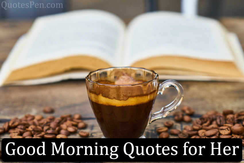 good-morning-her-quotes