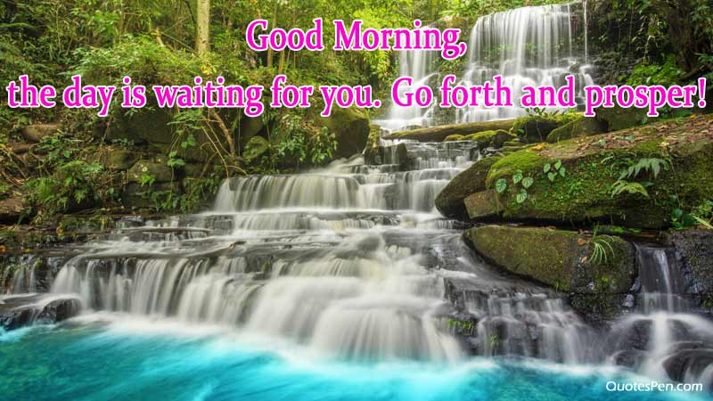good-morning-the-day-is-wai