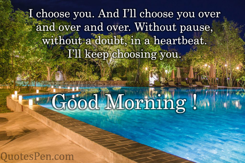 i-choose-you-quote-on-morning