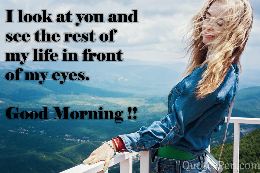 i-look-at-you-life-quote