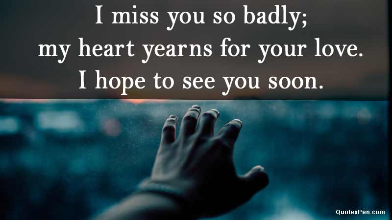 i miss you so much quote for her