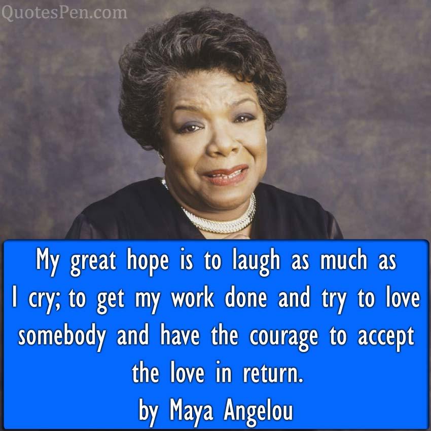 great-hope-Maya Angelou quotes