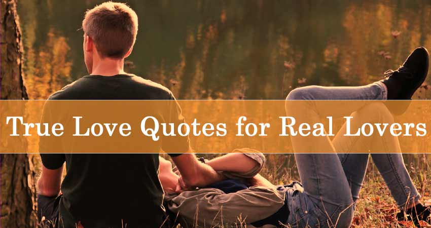 ture-love-quotes-for-real-lovers