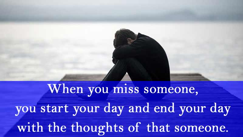 when-you-miss-someone