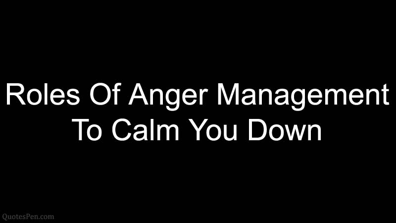 best-anger-quotes-on-clam