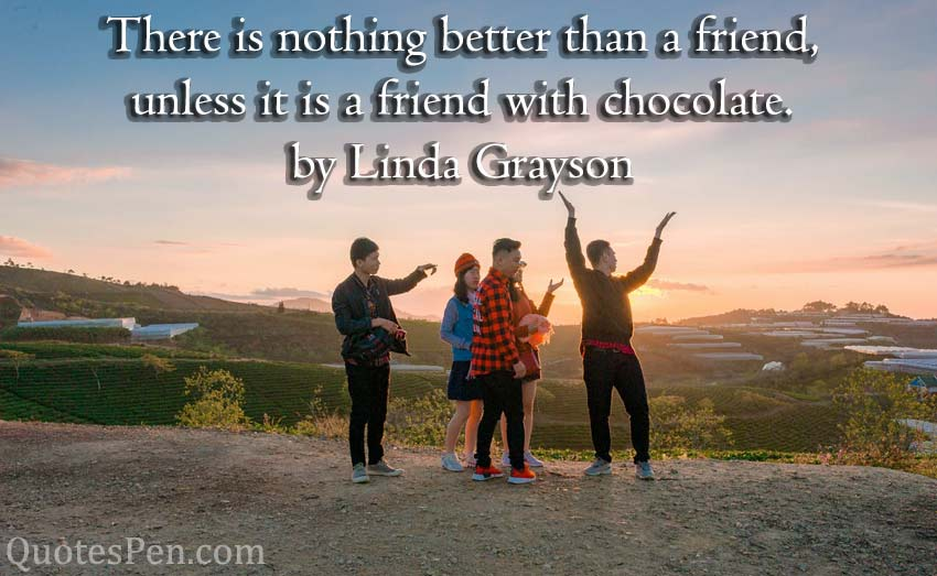 friend-with-chocolate-quote