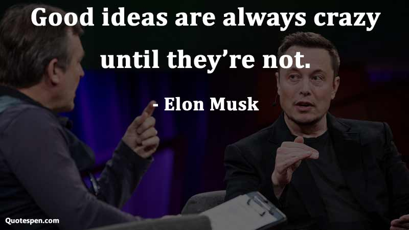 good-ideas-quote-by-elon