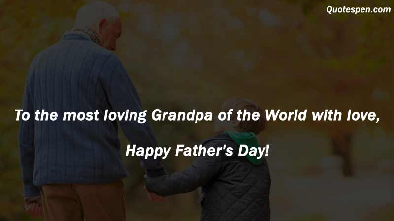 Happy Father's Day Quotes to Grandfather