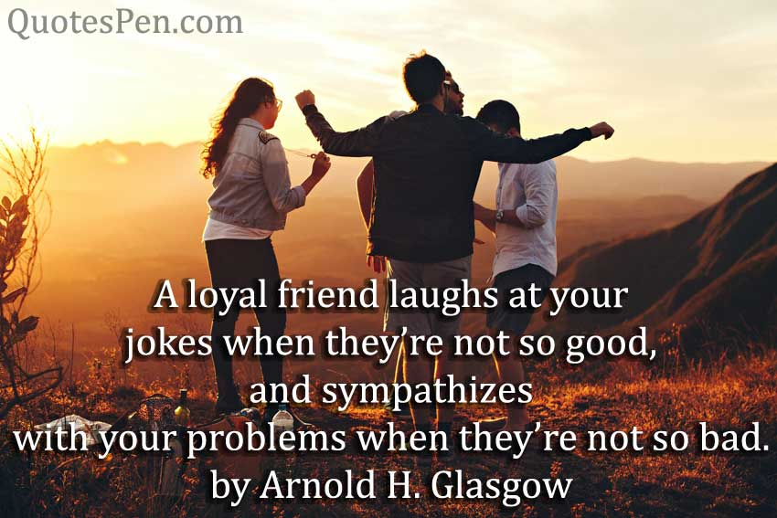 a-loyal-friendship day quote