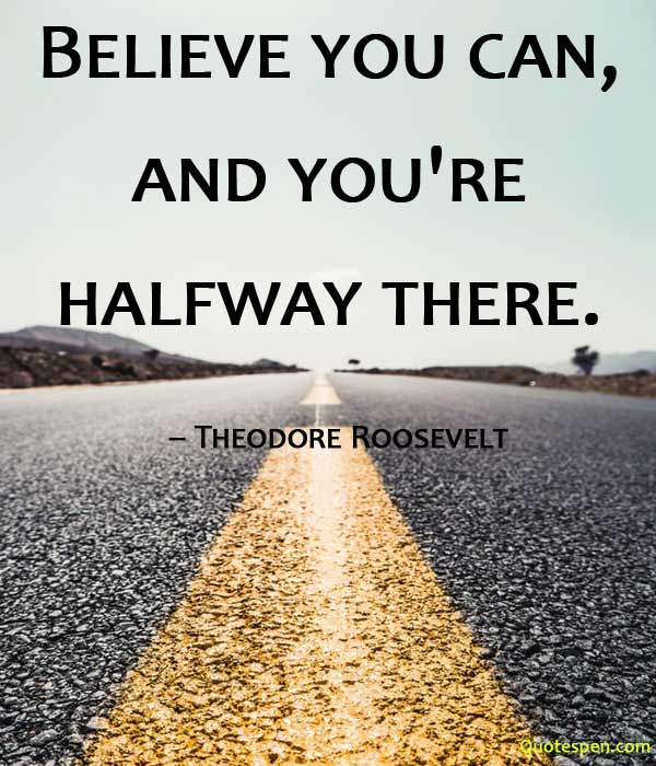 believe-you-can-positive life quotes