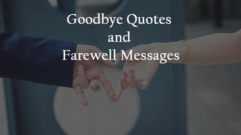 goodbye-and-farewell-quotes