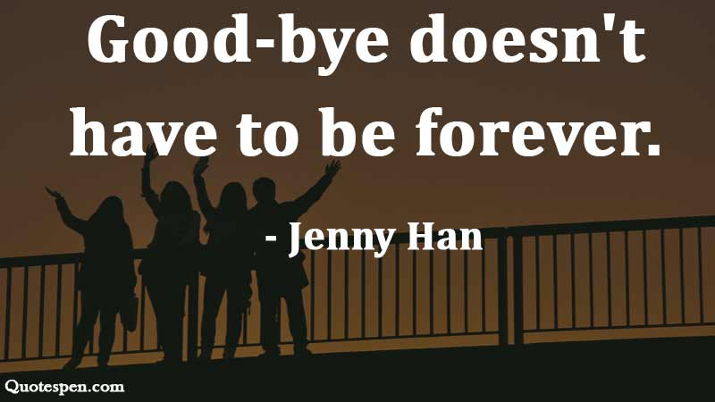 goodbye-does-not-forever