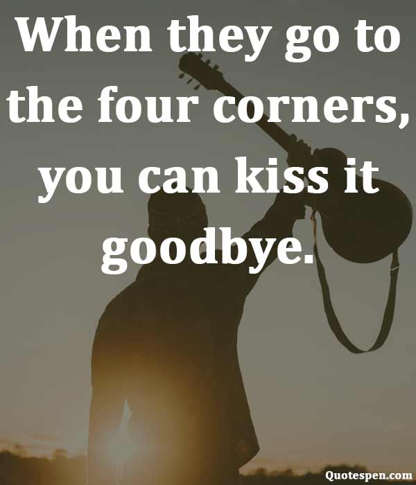 kiss-it-goodbye-quote