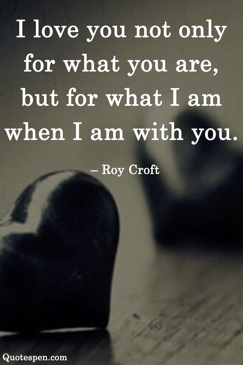Love quotes for him to make him feel special