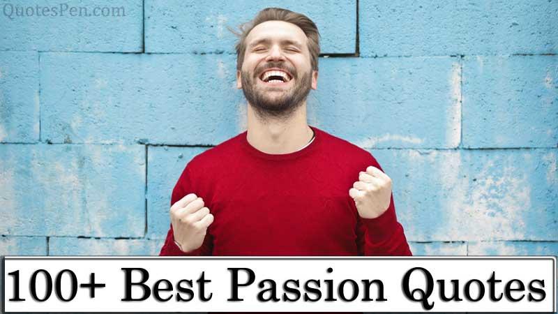 best-passion-quotes