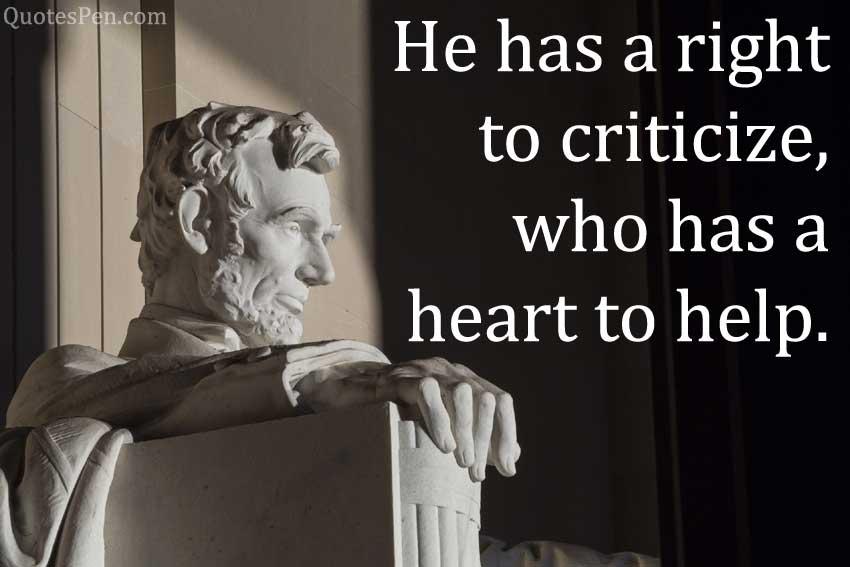 he-has-right-criticize-Abraham Lincoln-quote