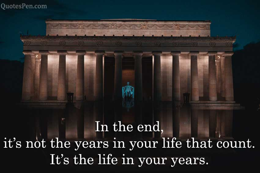 in-the-end-quote by Abraham Lincoln