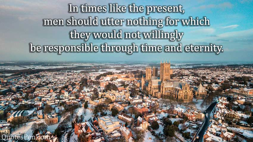 in-times-like-present-Abraham Lincoln Quotes