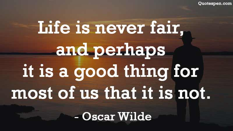 life-is-never-fair-quote