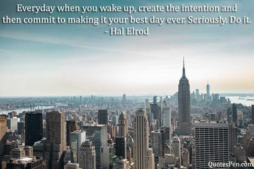 everyday-wake-up-quote
