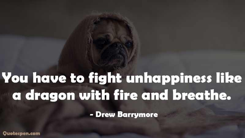 fight-unhappiness-quote
