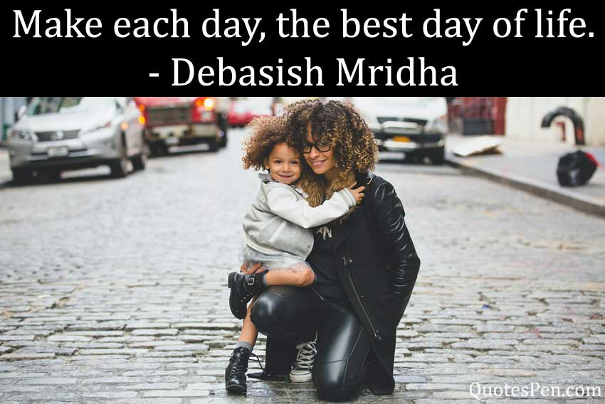 make-each-day-quote