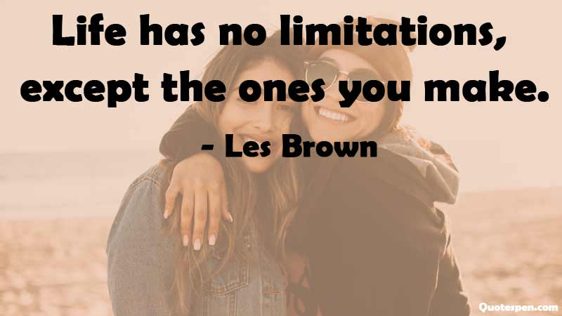 no-limitations-life-your-life-quote