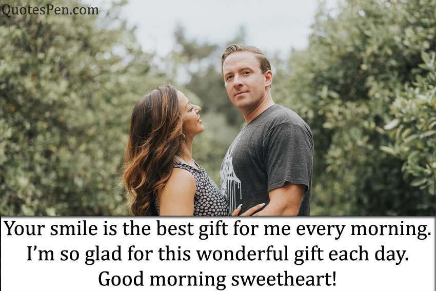your-smile-best-gift-wife-morning quote