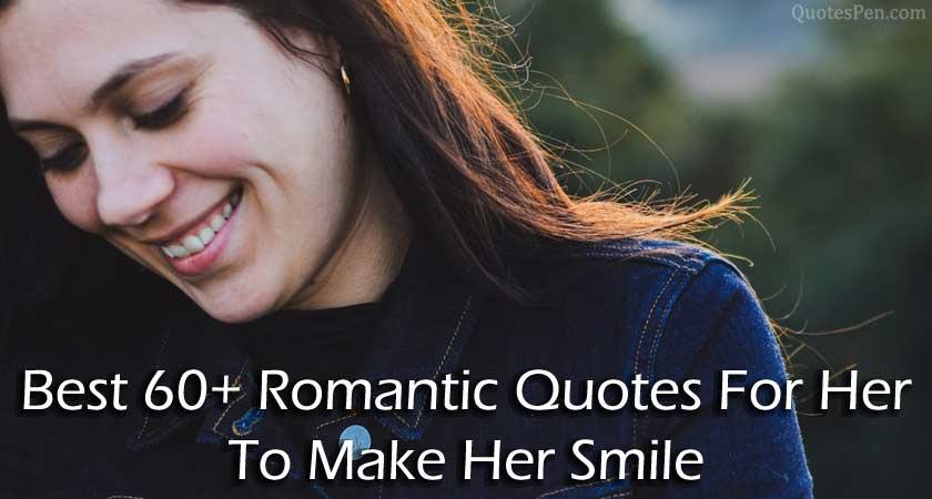 romantic-quotes-for-her-to-make-her-smile