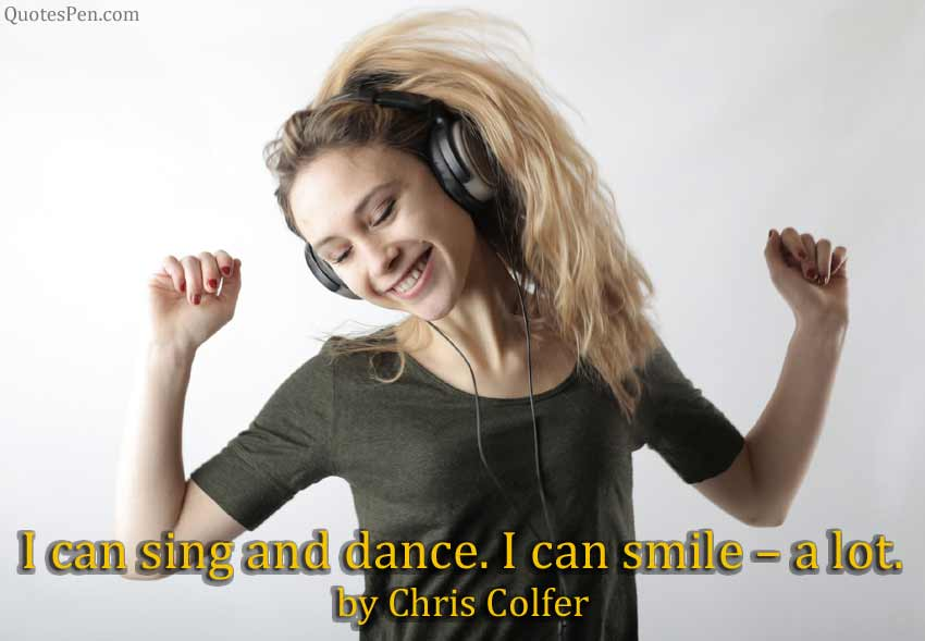 i-sing-dance-quotes