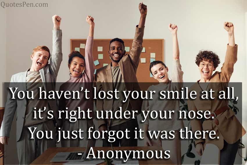 lost-your-smile-quote