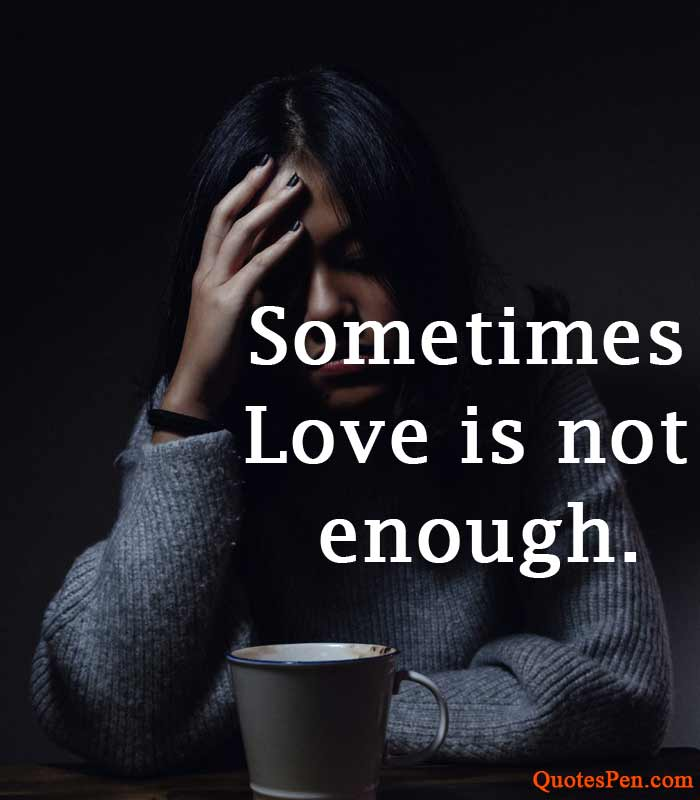 love-is-not-enough