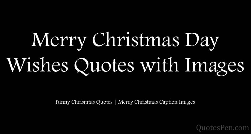 merry-christmas-day-wishes-quotes-images