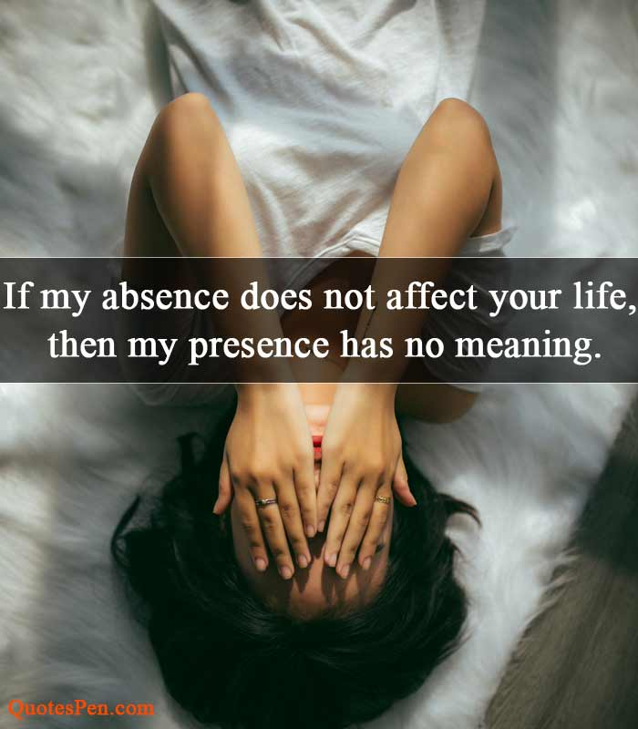 my-absence-sad-quote