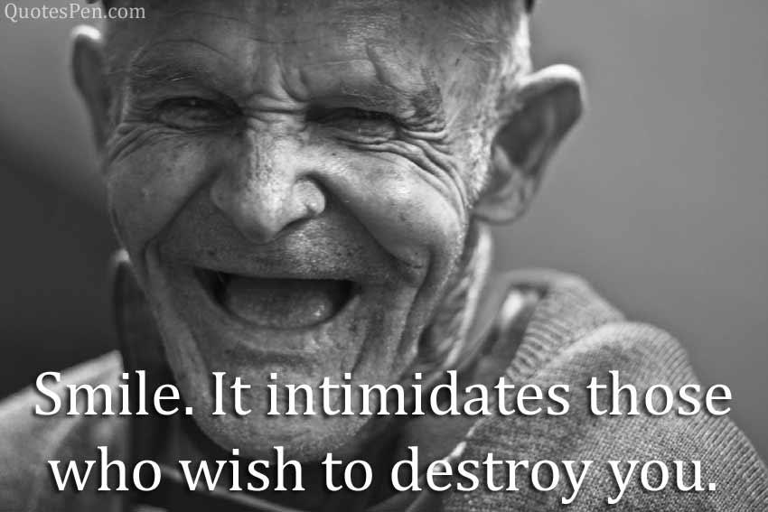 smile-it-intimidates-quote