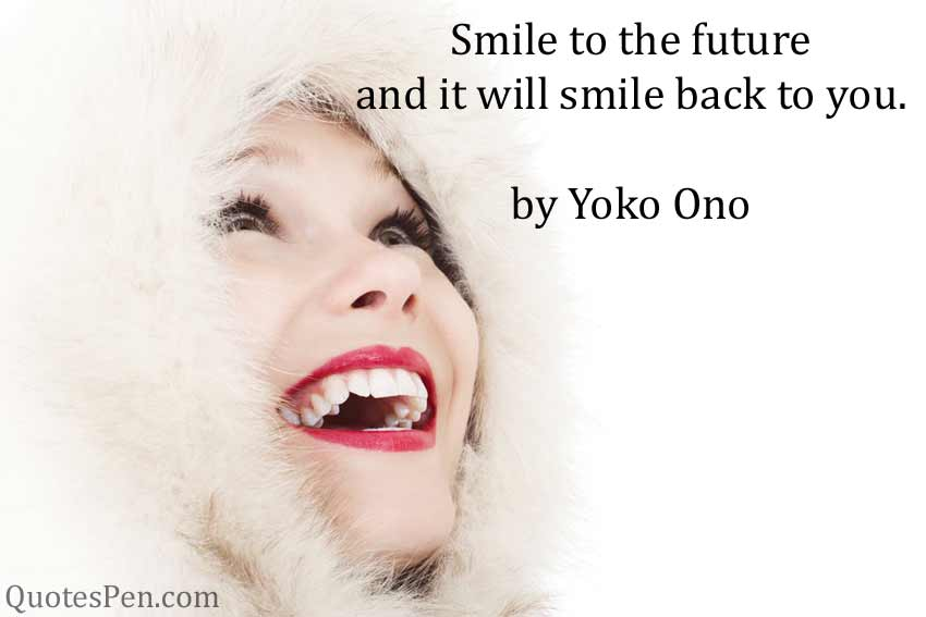 smile-to-the-future-quotes