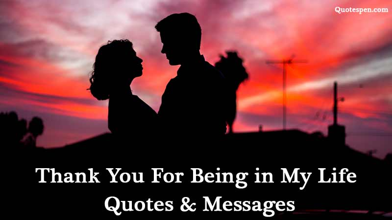 Thank-You-For-Being-in-My-Life-Quotes