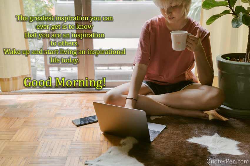 greatest-inspiration-morning-life-caption