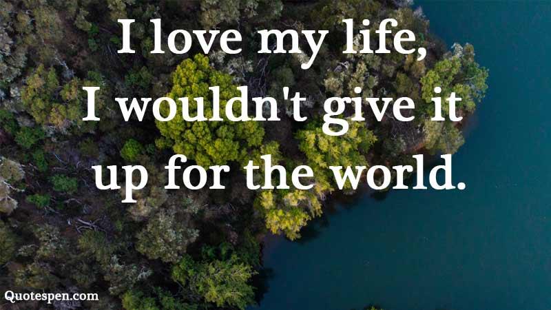 i-love-my-life-caption