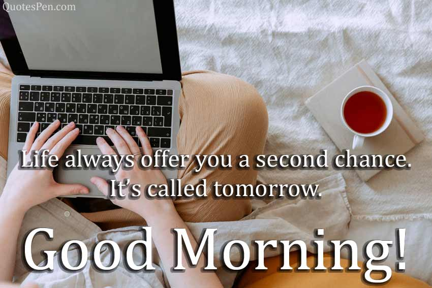 good morning life quotes